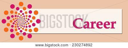 Career Text Written Over Pink Orange Background.