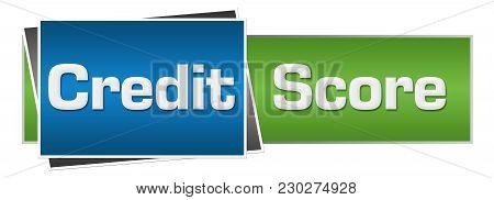 Credit Score Text Written Over Blue Green Background.