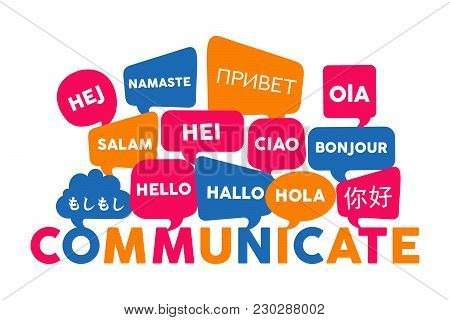 Chat Bubbles With Different Foreign Languages Hello Word, Concept Illustration For Translation Idea
