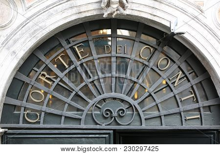 Venice, Italy - February 5, 2018: Big Sign With Text Corte Dei Conti Than Means Court Of Audit Or Co