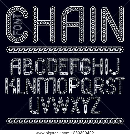 Vector Type Font, Script From A To Z. Upper Case Creative Letters Made With Steel Chain Link, Joined
