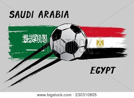 Flags Of Saudi Arabia And Egypt - Icon For Football Championship - Grunge