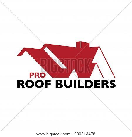 House Roof Logotype Or Sign With Text Pro Roof Builders. Minimalistic Logo For Building Or Industria