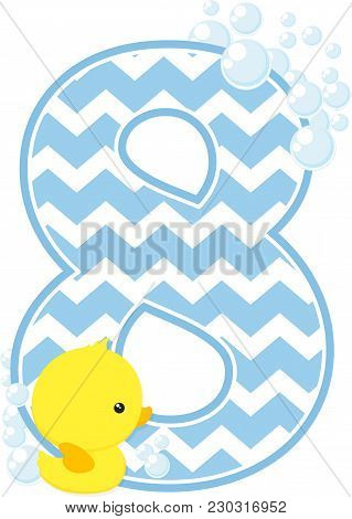 Number 8 With Bubbles And Little Baby Rubber Duck Isolated On White Background. Can Be Used For Baby