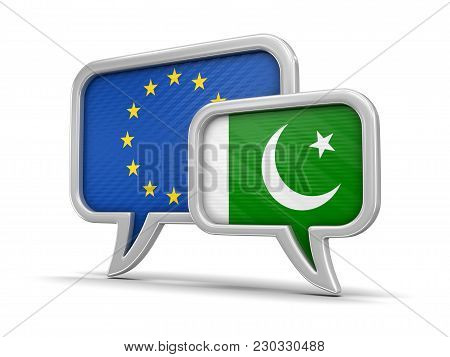 3d Illustration. Speech Bubbles With European Union, Pakistan Flags. Image With Clipping Path