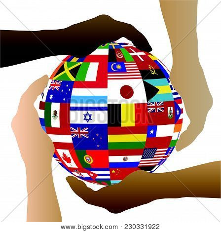 Illustration Of Hands Holding A Sphere With Flags From Various Countries Isolated On A White Backgro