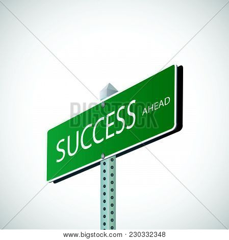 Illustration Of A Street Sign With The Word Success.