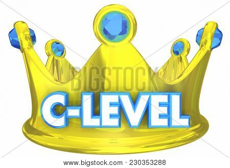 C-Level Crown Top Executives Leaders 3d Illustration