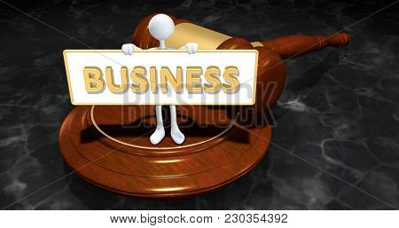The Original 3D Character Illustration Law Concept Holding A Sign That Reads Business