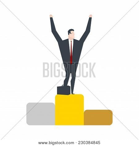 Businessman Is On First Place. Victory. Boss On Pedestal. Office Life Vector Illustration.