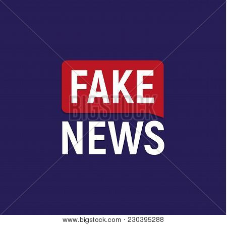 Fake News Broadcast Logo. Breaking Politics News Banner. Newspaper Cover Vector Illustration On Dark