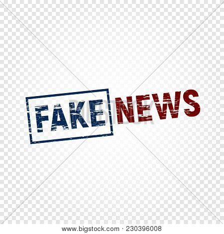 Fake News Press. Disapproved News Stamp With Scrapes, Emblem Template On Transparent Background, Fal
