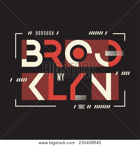 Broolklyn Vector T-shirt And Apparel Geometric Design, Typography, Print, Poster. Global Swatches.