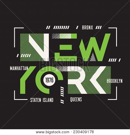 New York Vector T-shirt And Apparel Geometric Design, Typography, Print, Poster. Global Swatches.