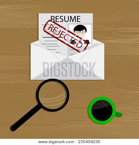 Denial Of Employment. Resume To Job Rejected. Business Employment, Recruitment Rejected. Vector Illu