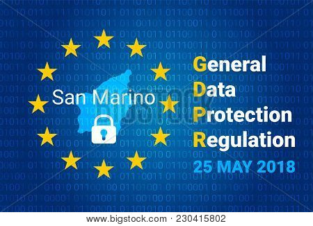Gdpr - General Data Protection Regulation. Map Of San Marino, Eu Flag. Vector Illustration