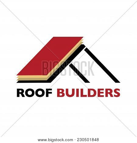 House Roof Logotype Or Sign With Text Roof Builders. Minimalistic Logo For Building Or Industrial Co