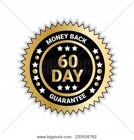 Money Back In 60 Days Guarantee Badge Golden Medal Isolated Vector Illustration