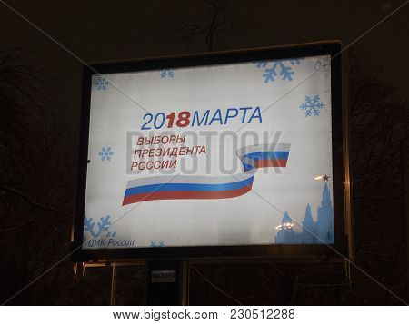 Moscow - January 21: Russia. Information Banner With Symbolics Of Elections Of The President Of The
