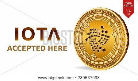Iota. Accepted Sign Emblem. Crypto Currency. Golden Coin With Iota Symbol Isolated On White Backgrou
