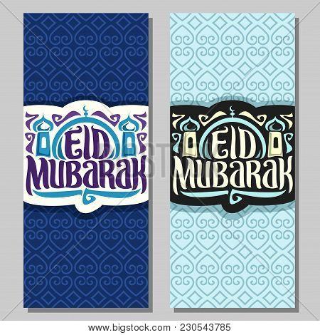 Vector Greeting Card For Muslim Holiday Eid Mubarak, Original Brush Typeface For Words Eid Mubarak,