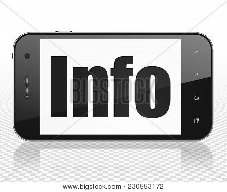 Information Concept: Smartphone With Black Text Info On Display, 3d Rendering