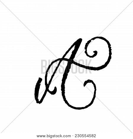 Letter A. Handwritten By Dry Brush. Rough Strokes Textured Font. Vector Illustration. Grunge Style E