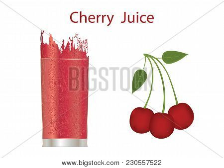 Cherry Juice With Pulp In A Glass Splashes Of Burgundy And Cherry Bunch With Leaves Isolated On Whit