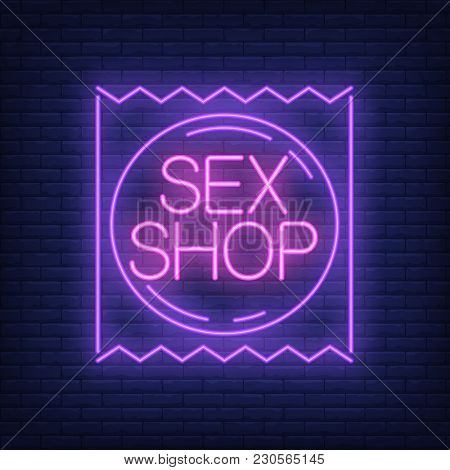 Sex Shop Neon Sign. Condom Package On Brick Wall. Night Bright Advertisement. Vector Illustration In
