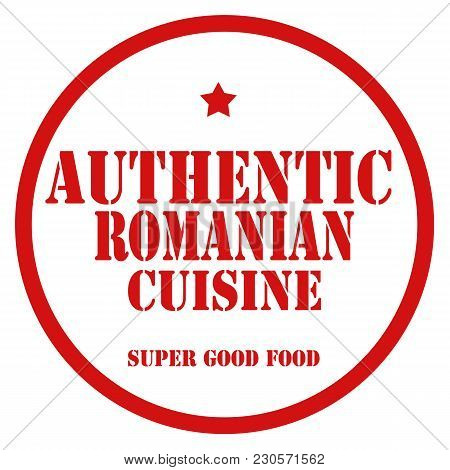 Red Stamp With Text Authentic Romanian Cuisine,vector Illustration
