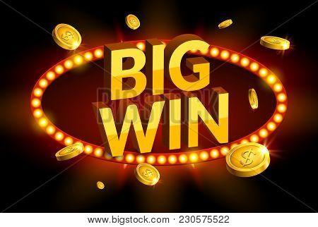 Big Win Retro Glowing Banner. Casino Roulette Winner Sign Prize. Jackpot Label.