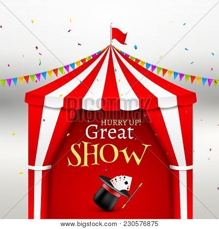 Circus Show Event Poster. Circus Tent Vector Illustration For Carnival Amusement With Flag. Festival