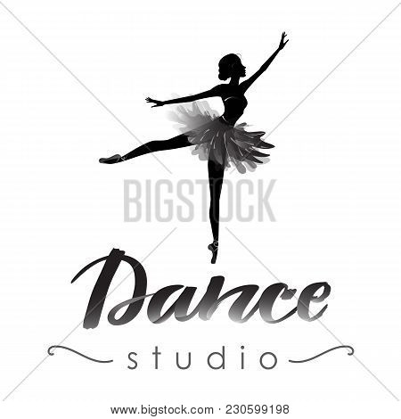 Logo, Hand Written Sign For Ballet Or Dance Studio. Silhouette Of Young Dancer And Modern Lettering.
