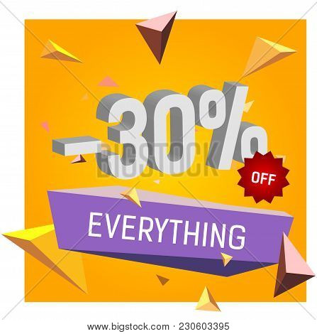 Minus Thirty Percent Off Everything Lettering. Typed Text, Calligraphy. For Posters, Banners, Leafle