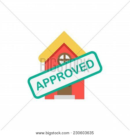 Home Loan Approved Icon Flat Symbol. Isolated  Illustration Of  Icon Sign Concept For Your Web Site