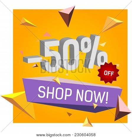 Minus Fifty Percent Off Shop Now Lettering. Typed Text, Calligraphy. For Posters, Banners, Leaflets