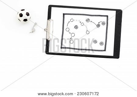 Sport Coach Concept. Pad With Tactic Plan Of The Match Near Whistle On White Background Top View.