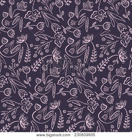 Dark Violet Seamless Pattern With Doodle Hand Drawn Flowers And Leaves. Romantic Vintage Sketchy Pur