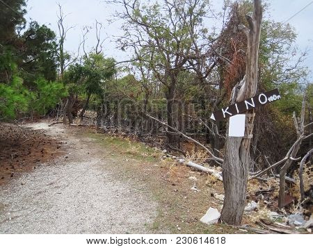 Abandoned Path Of Naked Island,and Sign For Tourists.
