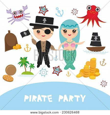 Pirate Party Card Banner Design. Mermaid With Pirate, Boat With Sail, Gold Coins Crab Octopus Starfi