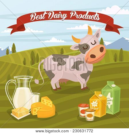 Best Dairy Products Banner With Dairy Composition On Background Of Green Rural Landscape With Funny