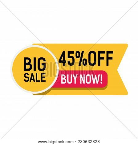 Big Sale, Buy Now, Forty Five Percent Off Lettering On Yellow Ribbon. Inscription Can Be Used For Le