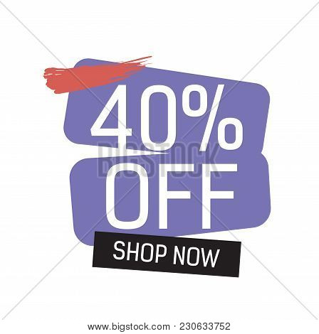 Forty Percent Off, Shop Now Lettering In Violet Cards With Red Stroke. Inscription Can Be Used For L