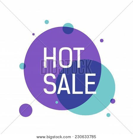 Hot Sale Lettering In Violet And Blue Circles With Dots. Inscription Can Be Used For Leaflets, Poste