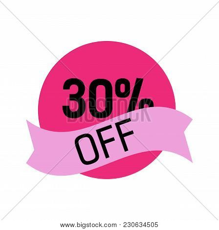 Thirty Percent Off Lettering In Pink Circle With Lilac Ribbon. Inscription Can Be Used For Leaflets,