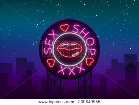 Sex Shop Logo, Emblem In Neon Style. Neon Effect, Grocery Store, Intimate Items. Vector Illustration