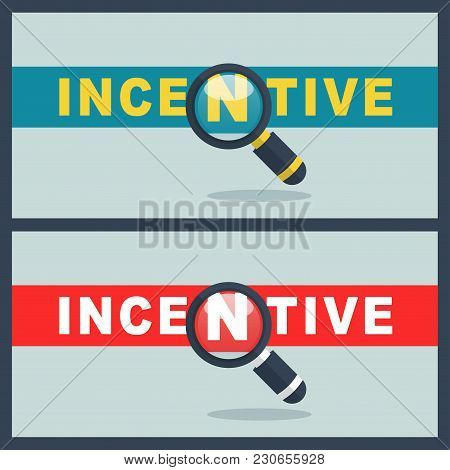 Illustration Of Incentive Word With Magnifier Concept