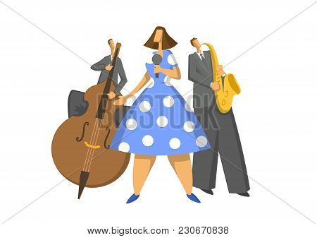Jazz Music Trio. Contrabassist, Saxophonist And Singer On Stage. Abstract Vector Illustration, Isola