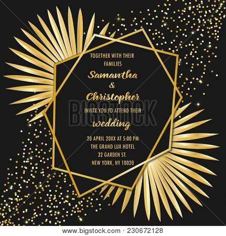 Wedding Glamorous Invitation Floral Card With Gold Geometric Frame And Palm Leaves On Black Backgrou