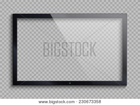 Empty Tv Frame With Reflection And Transparency Screen Isolated. Lcd Monitor Vector Illustration. Lc